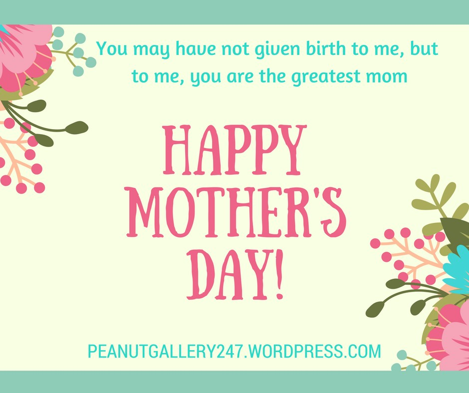 Happy Mothers Day Greatest Mom - Peanut Gallery 247
