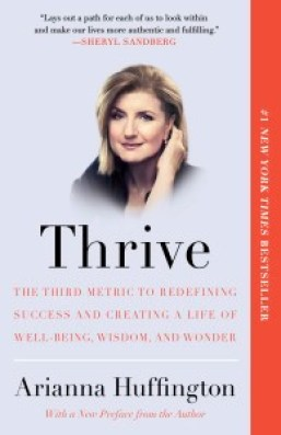 Thrive by Arianna Huffington - PeanutGallery247