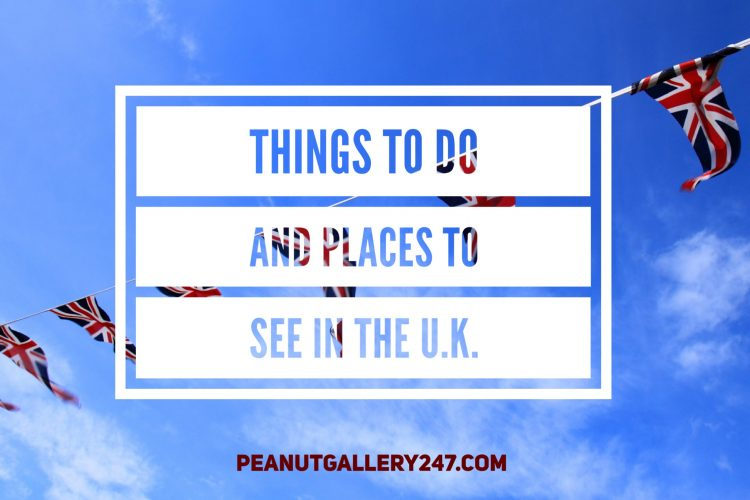 Things to do and Places to see in the UK