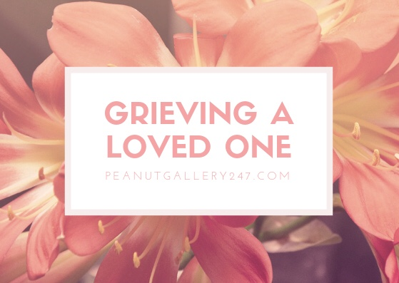Grieving a loved one