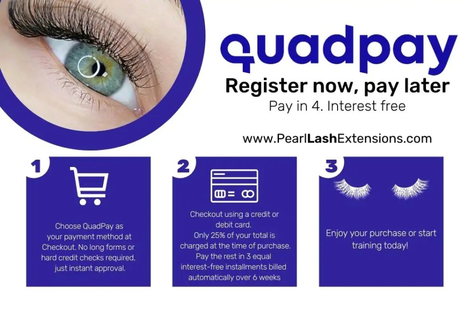 Register now, pay later QuadPay and Pearl Lash
