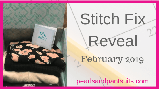 Stitch Fix Reveal – February 2019