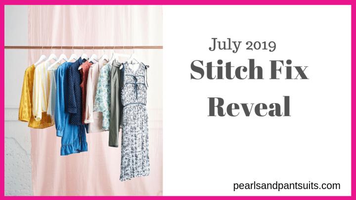 July Stitch Fix Reveal
