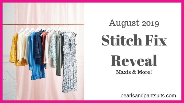 August Stitch Fix Reveal – Maxis and More