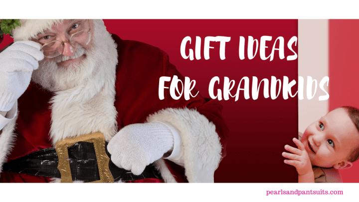 Gift Ideas for Grandkids