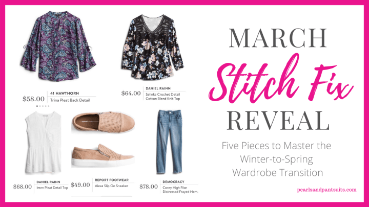 Five Pieces to Master the Winter to Spring Wardrobe Transition | March Stitch Fix Reveal