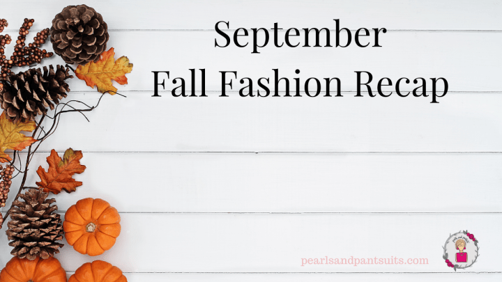 Fall Fashion Recap for September