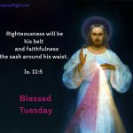 Righteousness will be his belt and faithfulness the sash around hid waist.
