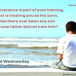 God is treating you as his sons (BL)