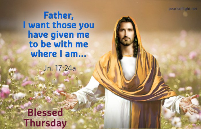Father, I want those you have given me to be with me where I am…