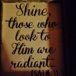 Those Who Look To Him