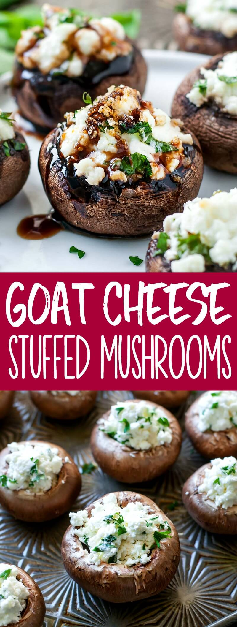 Let's jazz up our appetizer game! These herbed goat cheese stuffed mushrooms are piled high withsavory whipped goat cheese, spiked with fresh herbs, and drizzled with a sweet + savory balsamic reduction to makethem over-the-top delicious. #appetizer #partyfood #stuffedmushrooms #mushrooms #goatcheese #vegetarian