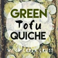 Green Tofu Quiche with Chickpea Crust.