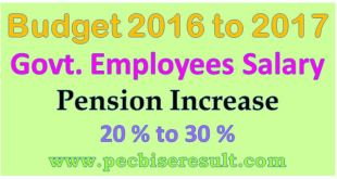 Govt Employees Salary Increase in Budget 2016-17