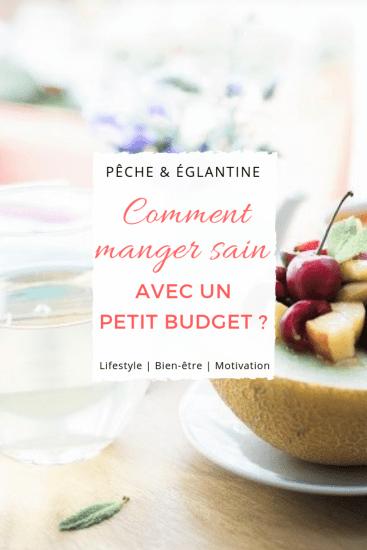 Comment manger sain avec un petit budget ? Astuces et conseils pour manger équilibré pour pas cher