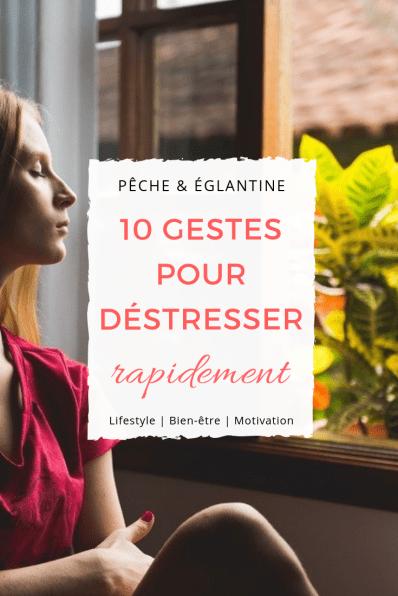 Comment déstresser rapidement ? 10 gestes anti-stress pour se relaxer en 5 minutes naturellement