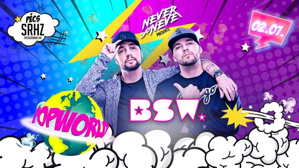 POP World w/BSW – Pécs SRHZ 0207