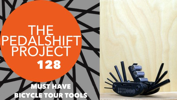 The Pedalshift Project 128: Must-have bicycle tour tools