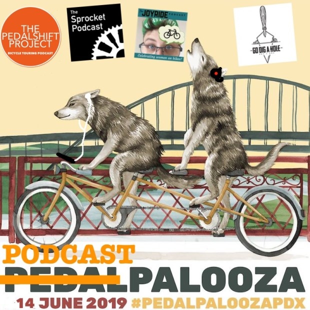 Podcastpalooza - June 14, 2019 - Portland, OR