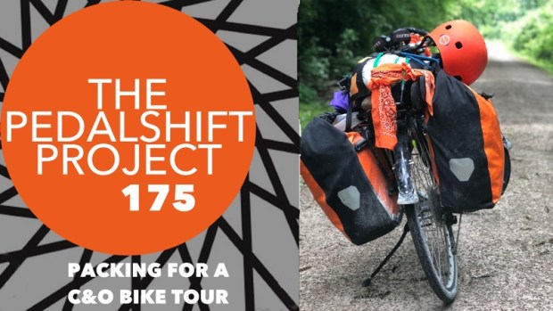 The Pedalshift Project 175: Packing for a C&O Bike Tour