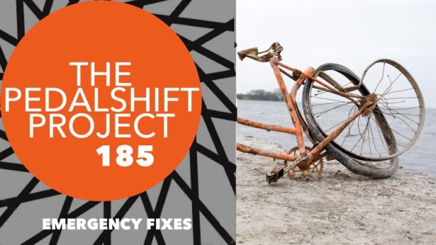 The Pedalshift Project 185: Emergency Fixes