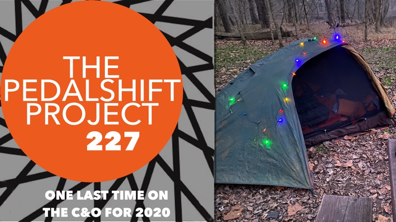 The Pedalshift Project 227: One Last Time on the C&O in 2020