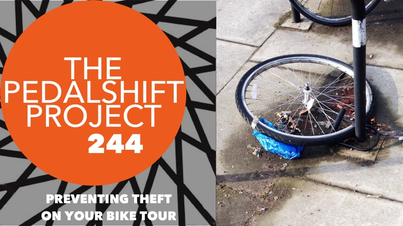 Pedalshift Project 244: preventing Theft on Your Bike Tour