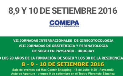 VII JORNADAS INTERNACIONALES DE GINECOTOCOLOGIA, VIII JORNADAS DE OBSTETRICIA Y PERINATOLOGIA, PAYSANDU 8, 9 Y 10 SETIEMBRE 2016 PAYSANDU.