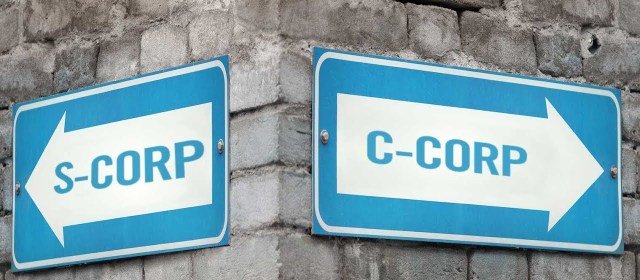 If you are planning to switch to a C Corporation, think again