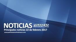 Principales noticias 22 de febrero 2017 - Principales noticias 22 de febrero 2017