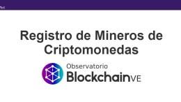 Registro de mineros digitales venezolanos es obligatorio - Registro de mineros digitales venezolanos es obligatorio