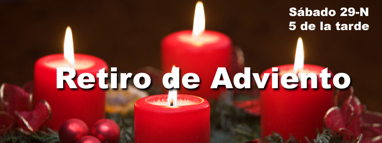 Sábado 29 de Noviembre: Retiro de Adviento