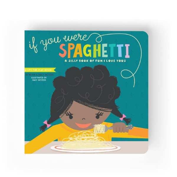 Lucy Darling If You Were Spaghetti Book