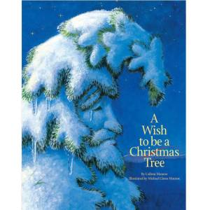 A Wish to be a Christmas Tree Book