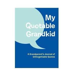 My Quotable Grandkid Book