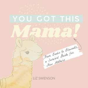 You got this mama!