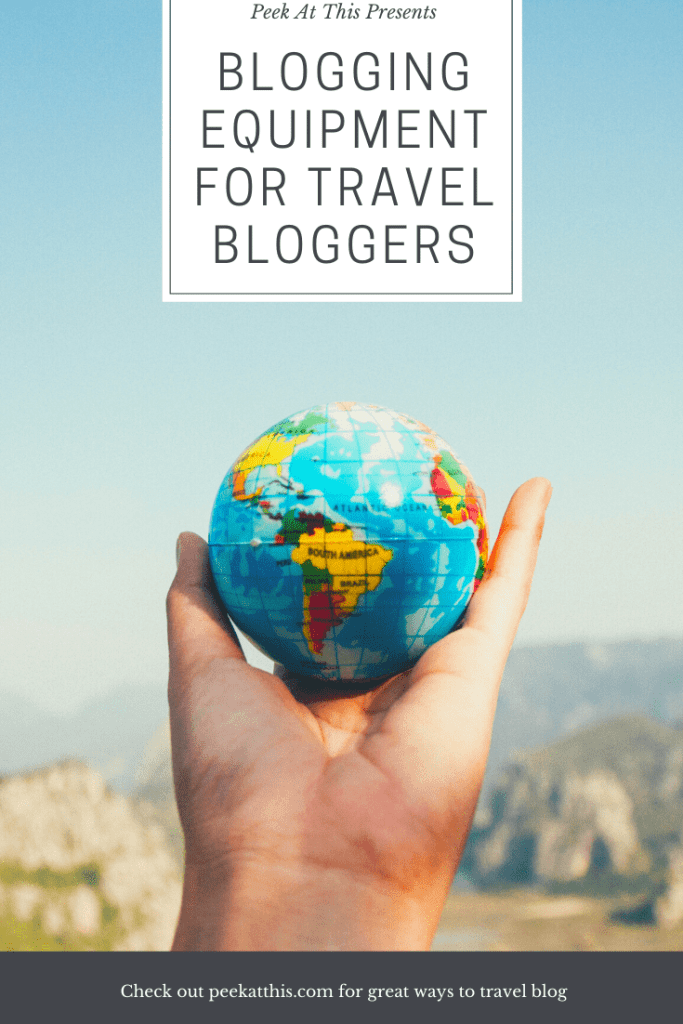 TRAVEL BLOGGING EQUIPMENT GUIDE FOR TRAVEL