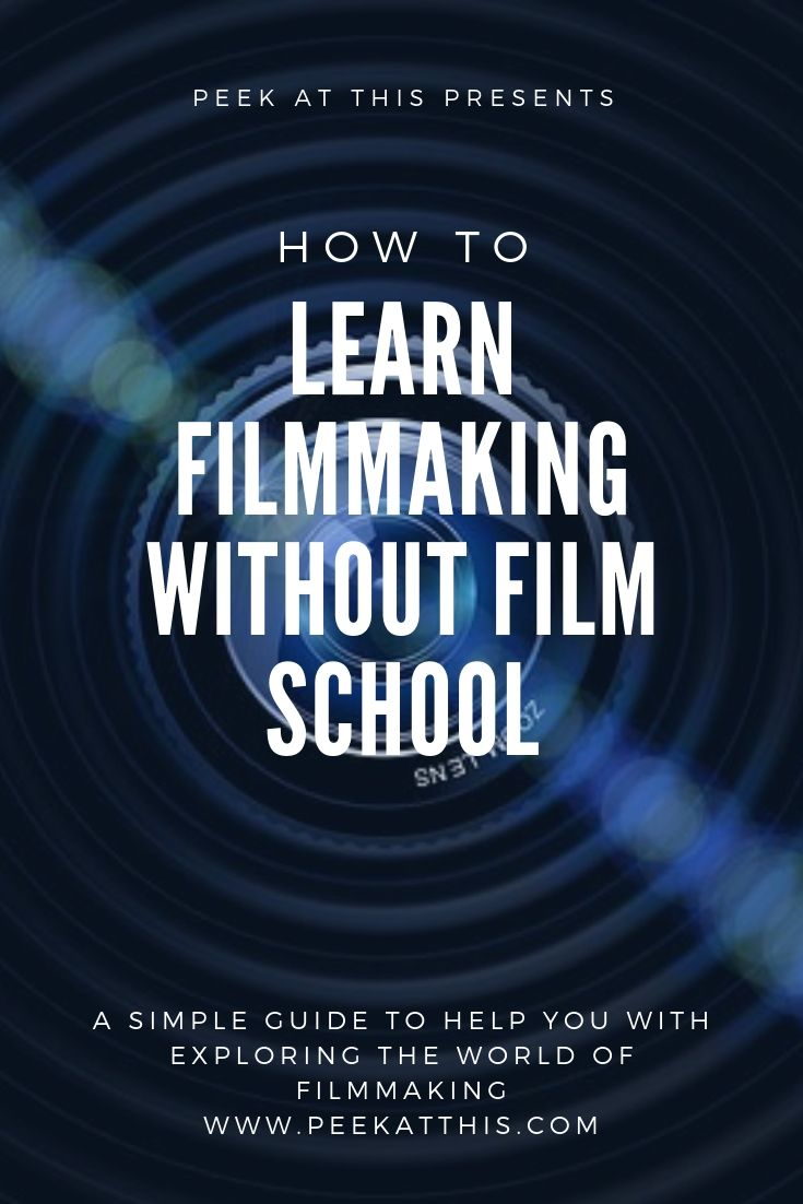 Easy Ways To Learn Filmmaking Without Going To Film School 11