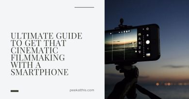 SMARTPHONE FILMMAKING: GIVE YOUR VIDEO A CINEMATIC FEEL