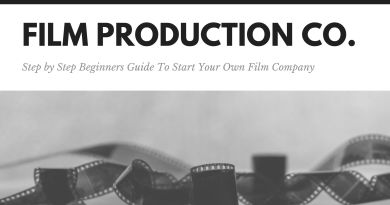 Step-By-Step Beginners Guide for Starting a Film Production Company