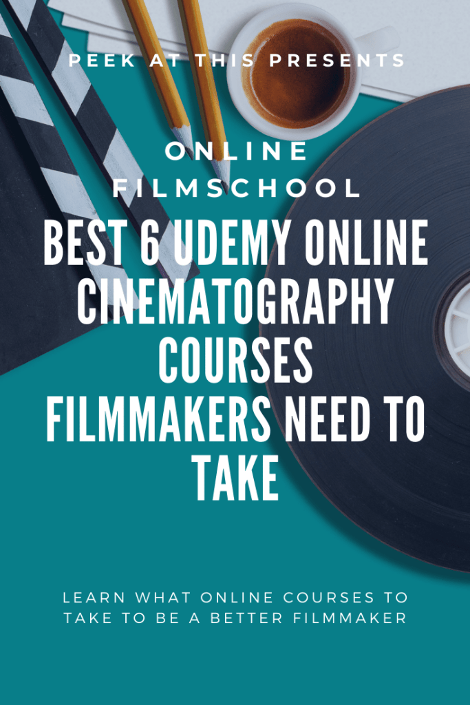 Best 6 Udemy Online Cinematography Courses Filmmakers Need To Take