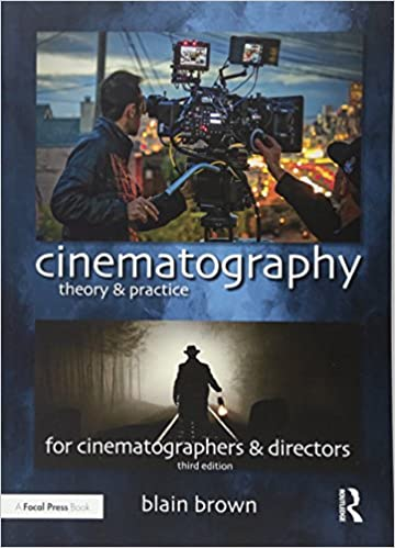 Image Making for Cinematographers and Directors
