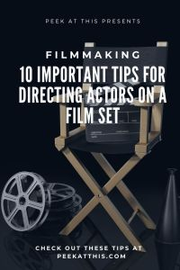 10 Important Tips For Directing Actors On A Film Set