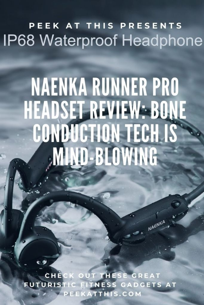 Naenka Runner Pro Headset Review: Bone Conduction Tech Is Mind-Blowing​