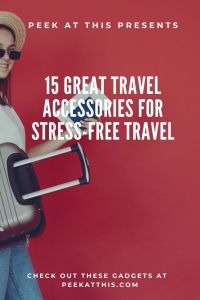 15 Best Travel Accessories That Will Make Traveling Stress-free
