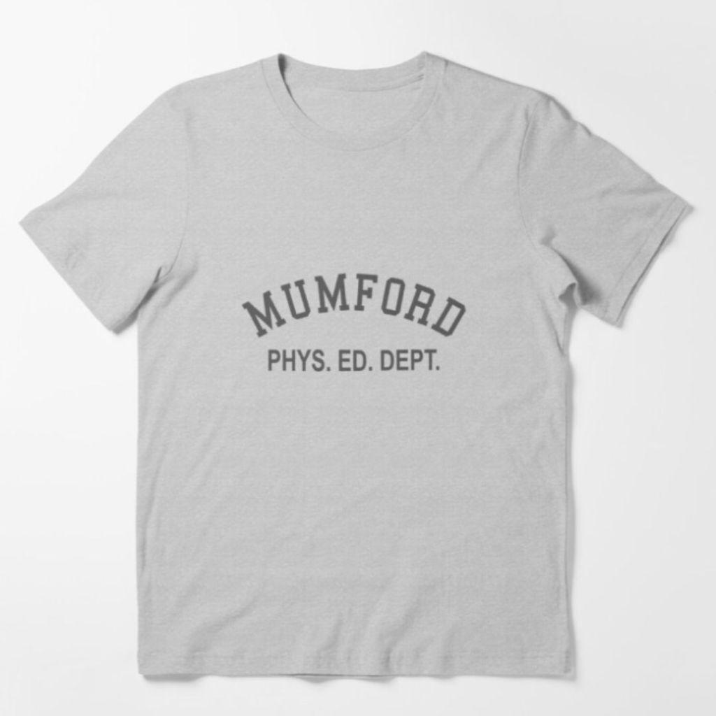 Mumford Phys Ed Dep movie t-shirt