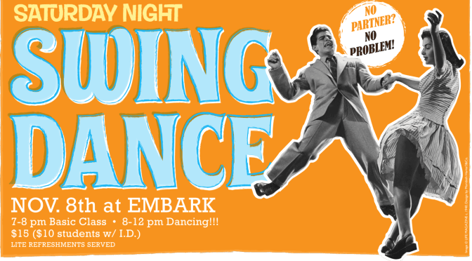 Dance! Nov. 8 at Embark: It Don't Mean a Thing If It Ain't Got That Swing