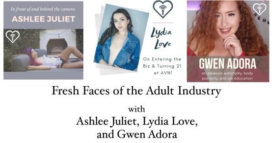 Ashlee Juliet, Lydia Love, Gwen Adora, Adult Industry