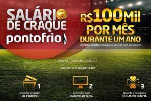 Promoção Ponto Frio, Salário de Craque | 100 mil por mês