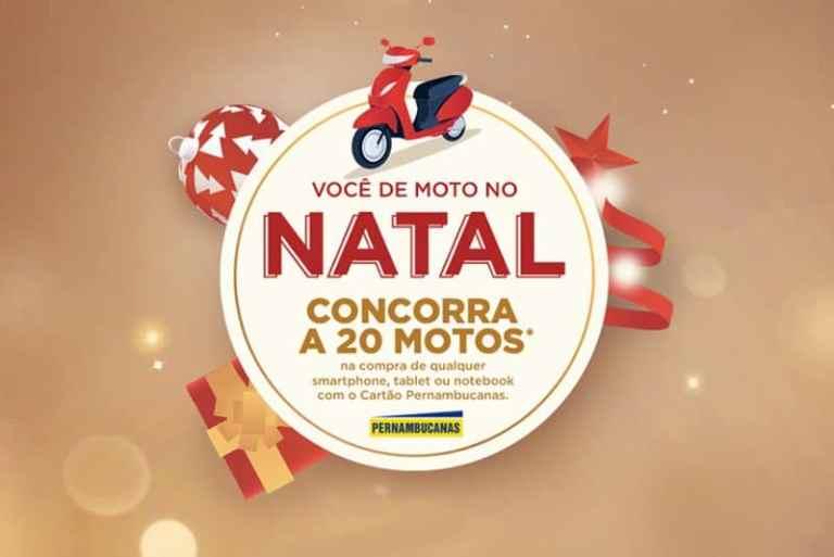 Promoção Pernambucanas Natal 2018 - Sorteio de 20 motos